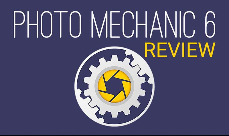 Photo Mechanic 6 Review